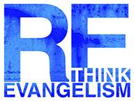 Re-Think Evangelism