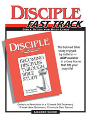 Disciple fast track bible study